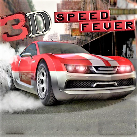3d Speed Fever