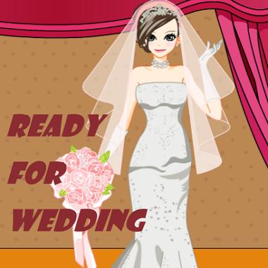 Ready For Wedding