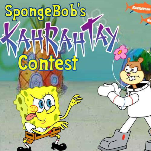 Spongebob's Kah RahTay Contest