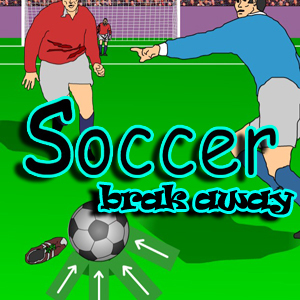 Soccer: Brake-away