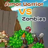 Armor Warrior VS Zombies