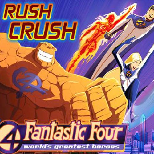 Fantastic Four World's Greatest heroes: Rush Crush
