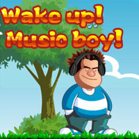 Wake Up Music Boy