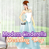 Modern Cinderella: Wedding Day