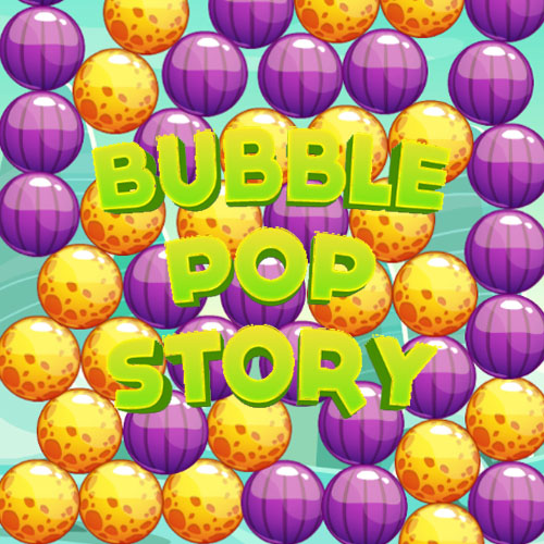 Bubble Pop Story