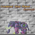Combine! Dino Robot: Mammoth