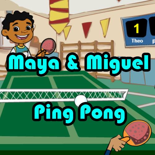 Maya&Miguel: Ping pong