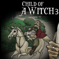 Child Of A Witch 3