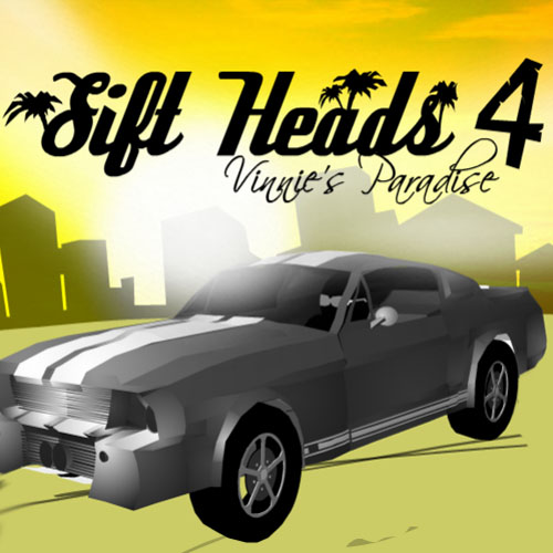 Sift Heads 4: Vinnie's Paradise
