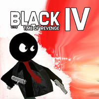 Black 4: Time Of Revenge