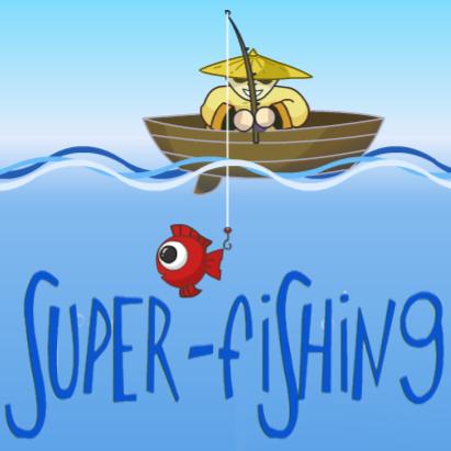 Super - fishing