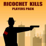 Ricochet Kills Players Pack