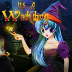 It's a Witch Thing