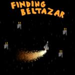 Finding Beltazar
