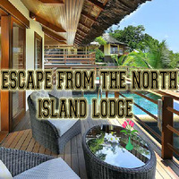 Escape From The North Island Lodge