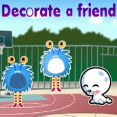 Decorate a Friend