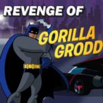 Revenge Of Gorilla Grodd