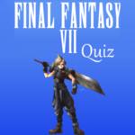 Final Fantasy Vii Quiz