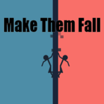 Make Them Fall