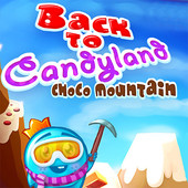 Back To Candyland Choco Mountain